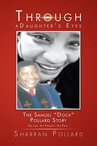 Through a Daughter s Eyes: The Samuel: Sharran Pollard
