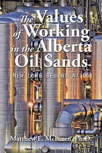 The Values of Working in the Alberta Oil Sands: McLaren, Matthew E.