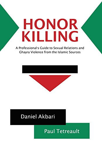 Honor Killing: A Professional's Guide to Sexual: Tetreault, Daniel Akbari