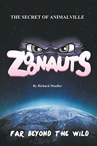 9781496962805: Zoonauts: The Secret of Animalville