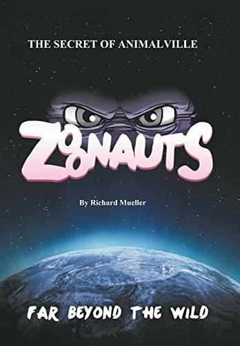 9781496962812: Zoonauts: The Secret of Animalville
