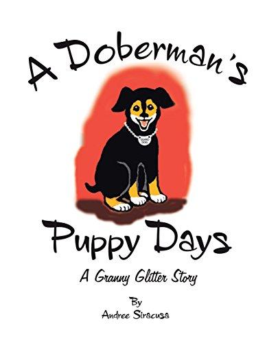 9781496965790: A Doberman's Puppy Days: A Granny Glitter Story
