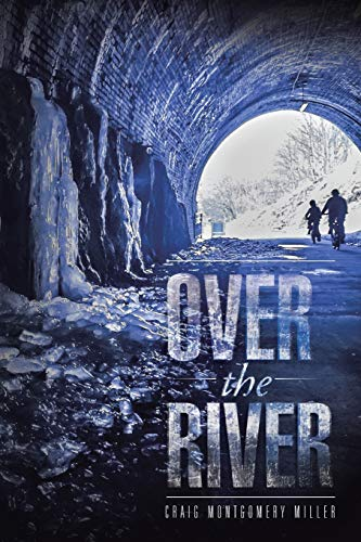 9781496966551: Over the River