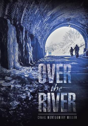 9781496966568: Over the River
