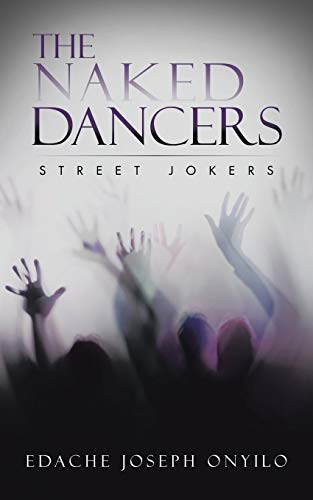 9781496968753: The Naked Dancers: Street Jokers