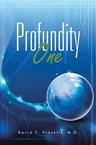 Profundity One: David C. Franklin M.D.