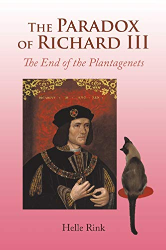 9781496972163: The Paradox of Richard Iii: The End of the Plantagenets