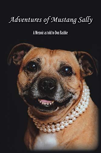 9781496972408: Adventures of Mustang Sally: A Memoir as told to Don Rashke