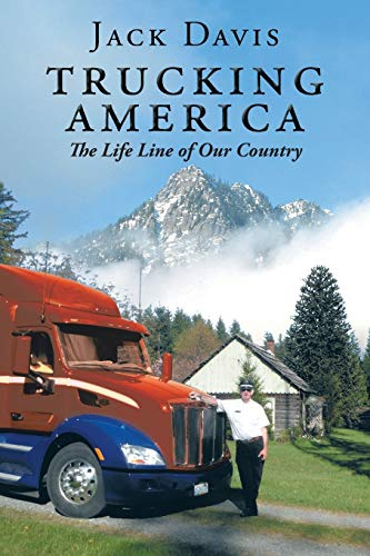 9781496974037: Trucking America: The Life Line of Our Country