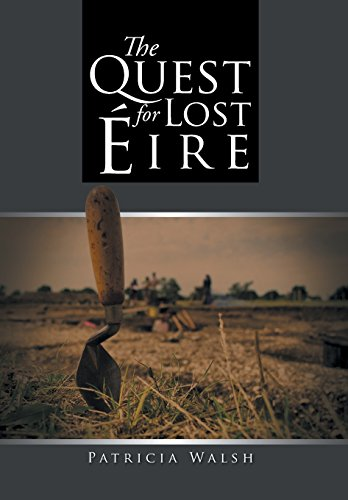 The Quest for Lost Eire: Walsh, Patricia