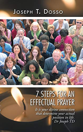 9781496986009: 7 Steps for an Effectual Prayer