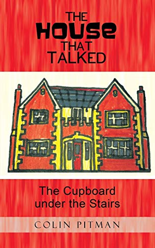 9781496986269: The House That Talked: The Cupboard Under the Stairs