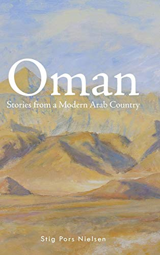 9781496987709: Oman: Stories from a Modern Arab Country