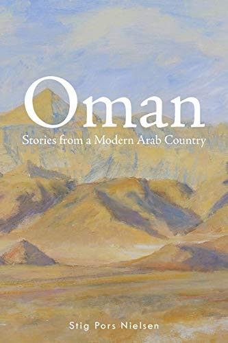 9781496987716: Oman: Stories from a Modern Arab Country