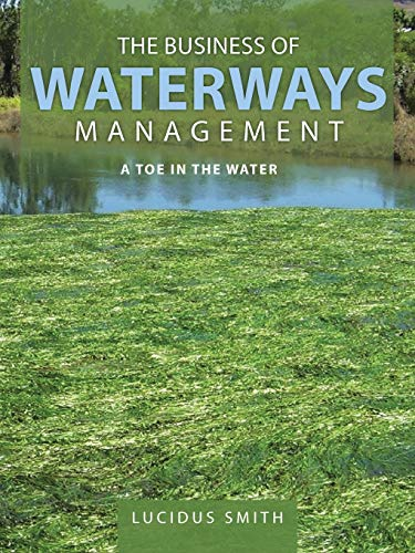 9781496988409: The Business of Waterways Management: A Toe in the Water