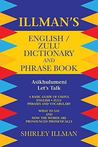 9781496989611: Illman's English / Zulu Dictionary and Phrase Book: Asikhulumeni - Let's Talk