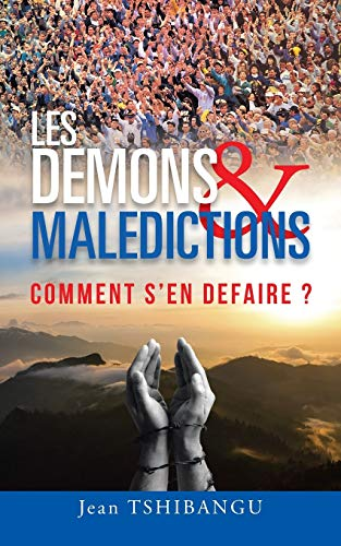 9781496989666: Les Demons & Maledictions: COMMENT S?EN DEFAIRE ?