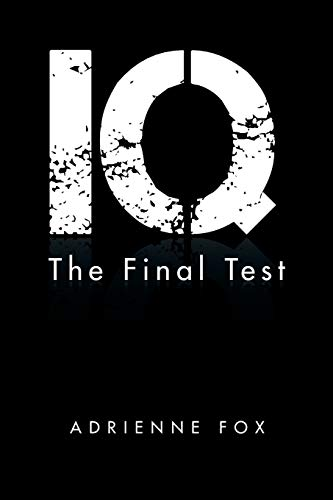 9781496992697: IQ: The Final Test
