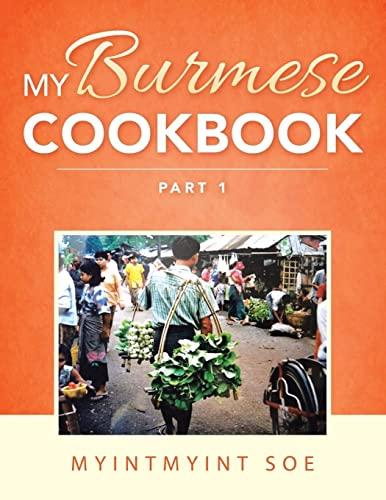 9781496993458: My Burmese Cookbook: Part 1