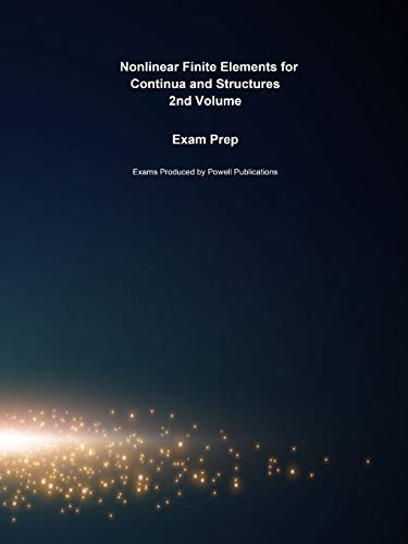 9781497044074: Exam Prep for Nonlinear Finite Elements for Continua and Structures by Ted Belytschko