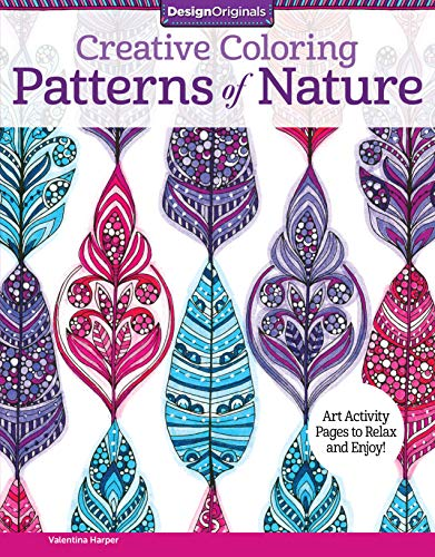 Creative Coloring Patterns Of Nature Art Activity Pages
