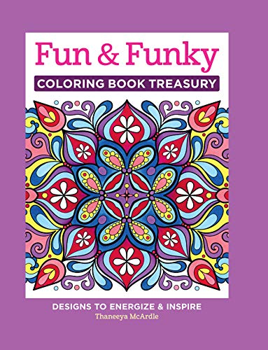 9781497200210: Fun & Funky Coloring Book Treasury: Designs to Energize and Inspire (Design Originals) 208 Pages with 96 Groovy One-Side-Only Designs on Extra-Thick Perforated Paper in a Handy Spiral Lay-Flat Binding