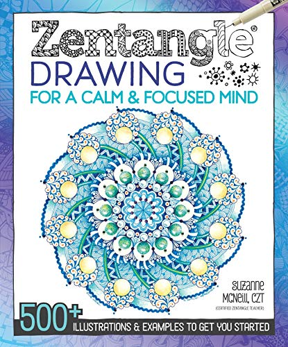 9781497200586: Zentangle Drawing for a Calm & Focused Mind: 500+ Illustrations & Examples to Get You Started