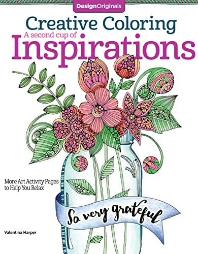 9781497201125: Creative Coloring a Second Cup of Inspirations: More Art Activity Pages to Help You Relax