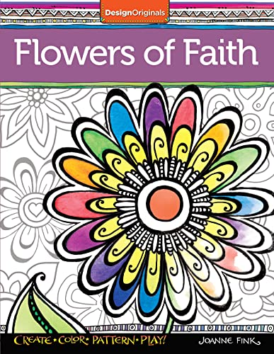 9781497201347: Flowers of Faith Coloring Book: Create, Color, Pattern, Play!