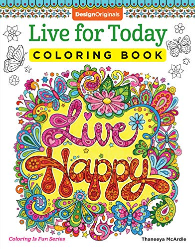 Live for Today Coloring Book (Coloring Is Fun): Thaneeya McArdle