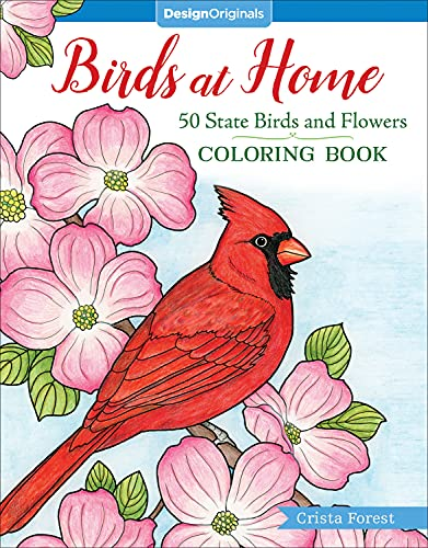 Birds at Home Coloring Book: 50 State: Crista Forest