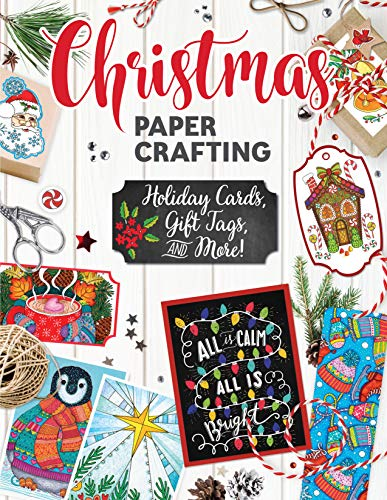 Christmas Papercrafting: Holiday Cards, Gift Tags, and More! 9781497203433 It's a holiday papercrafting kit in a book! This treasure trove of Christmas papercrafting includes: 50 Christmas Greeting Cards 16 Holi