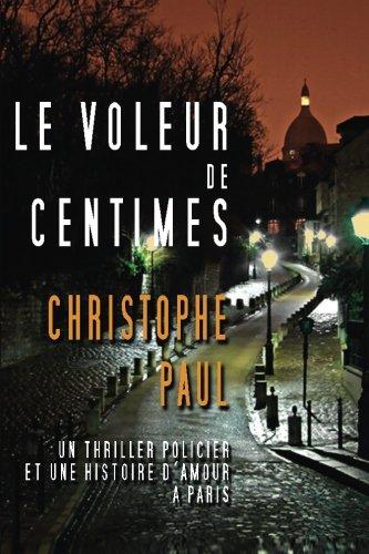 9781497300002: Le voleur de centimes (French Edition)