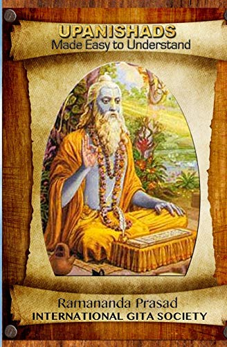 UPANISHADS Made Easy to Understand: Principal Upanishads,: Prasad Ph.D., Dr.