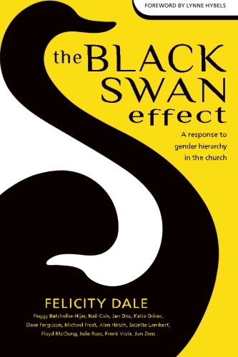 9781497300187: The Black Swan Effect: A Response to Gender Hierarchy in the Church