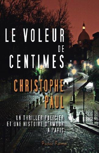 9781497301580: Le voleur de centimes - Pocket Format (French Edition)