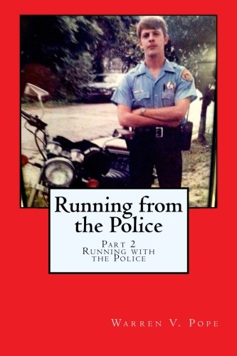 9781497302174: Running from the Police, Part 2 -Running with the Police (Volume 2)