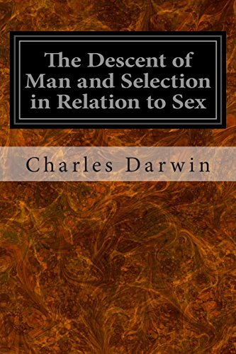 9781497303737: The Descent of Man and Selection in Relation to Sex