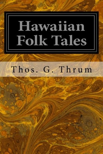 9781497304024: Hawaiian Folk Tales: A Collection of Native Legends
