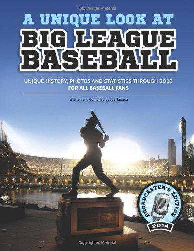 A Unique Look at Big League Baseball - 2014 Edition: Broadcaster's Edition: Taxiera, Joe