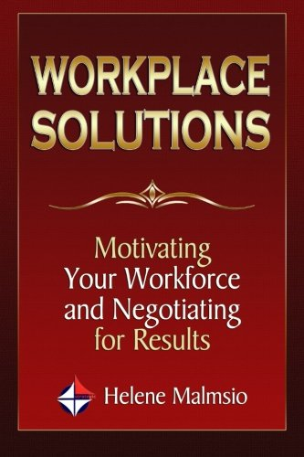 9781497304291: Workplace Solutions: Motivating Your Workforce and Negotiating for Results
