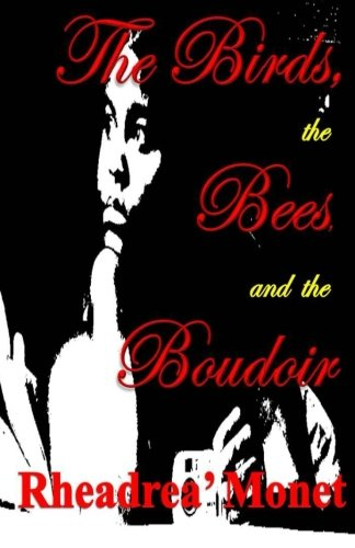 9781497304352: The Birds, the Bees, and the Boudoir