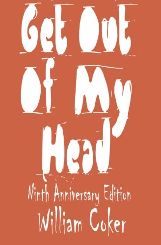 9781497306653: Get Out Of My Head: Ninth Anniversary Edition