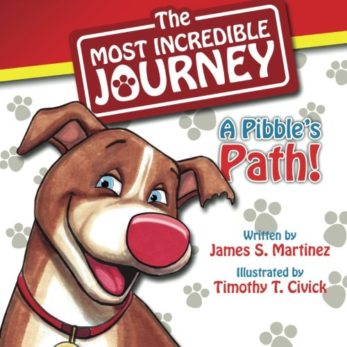 9781497307025: The Most Incredible Journey: A Pibble's Path