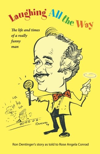 9781497307254: Laughing All The Way: The Life and Times of a Really Funny Man