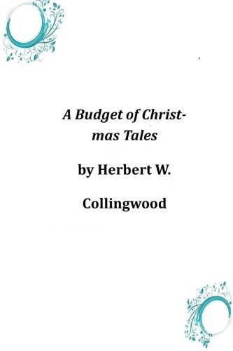9781497319172: A Budget of Christmas Tales