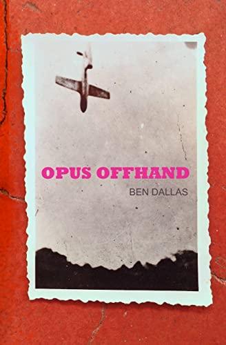 9781497319684: Opus Offhand