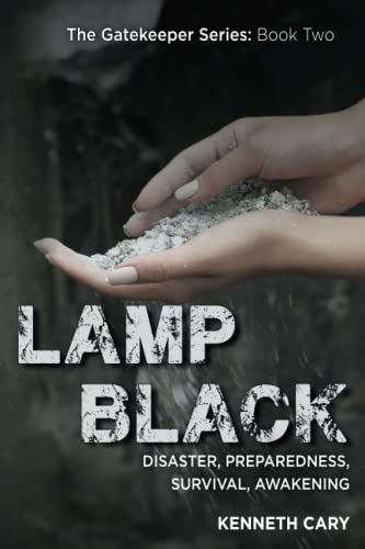 9781497322479: Lamp Black: Disaster, Preparedness, Survival, Awakening (The Gatekeeper Series) (Volume 2)
