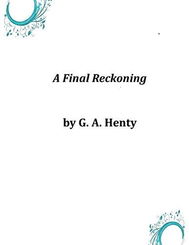 9781497325494: A Final Reckoning