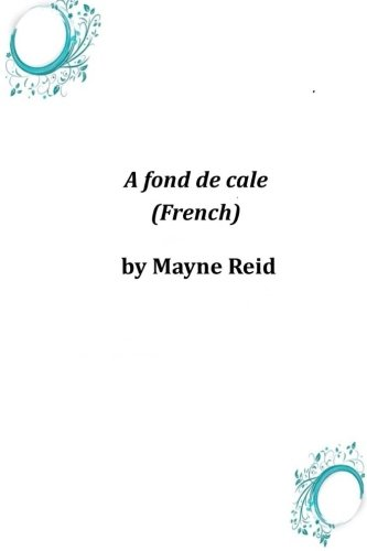 9781497325531: A fond de cale (French) (French Edition)